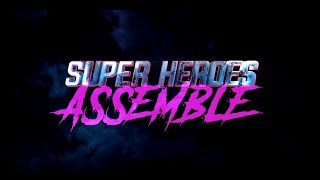 Super Heroes Assemble | Episode 1