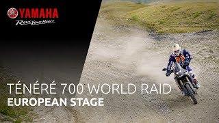 Yamaha Ténéré 700 World Raid | European Stage