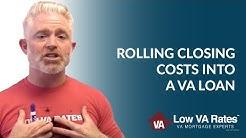 Rolling Closing Costs Into VA Loan