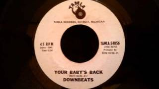 Downbeats - Your Baby's Back - Rare Early 60's Motown Ballad