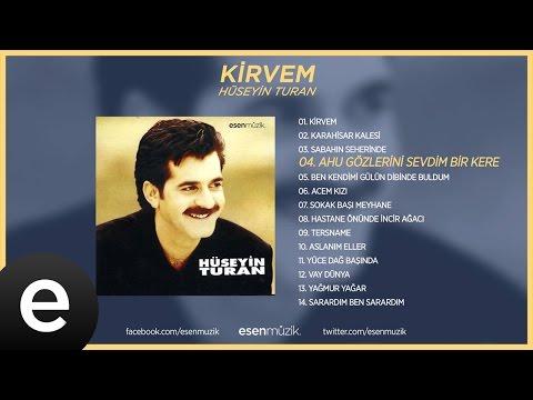 Ahu Gözlerini Sevdim Bir Kere (Hüseyin Turan) Official Audio #ahugözlerinisevdim #hüseyinturan