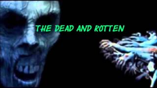 The Dead And Rotten