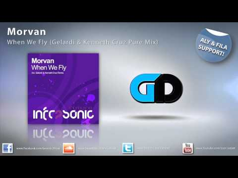 Morvan - When We Fly (Gelardi & Kenneth Cruz Pure Mix)