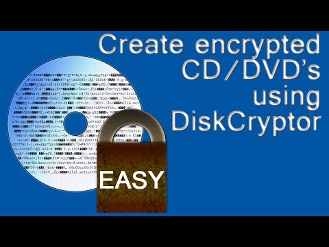 DiskCryptor How to easily encrypt CD & DVD discs and mount them quickly