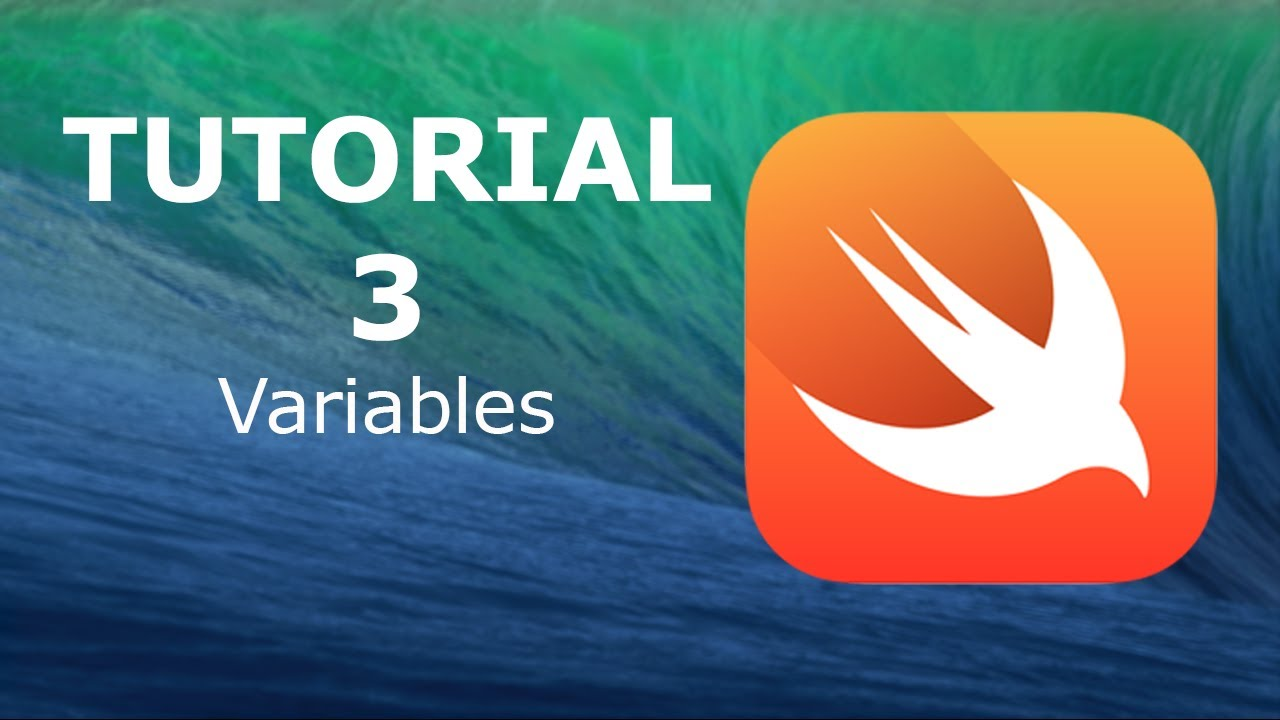 Swift Programming Tutorial 3 - Variables