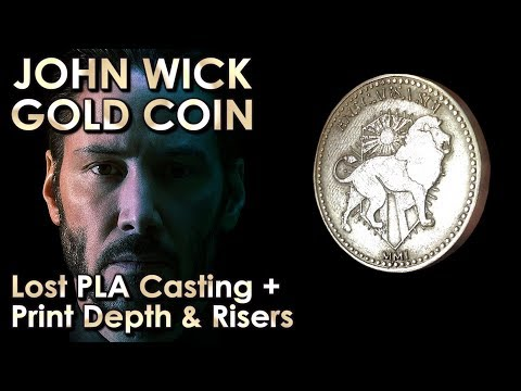 Lost PLA Casting John Wick Gold Coin - From 3D Printer To Solid Bronze