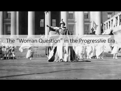 "The ""Woman Question"" in Progressive Era America"