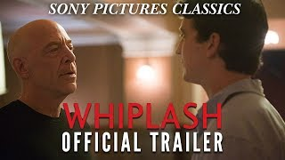 Whiplash | Official Trailer HD (2014)