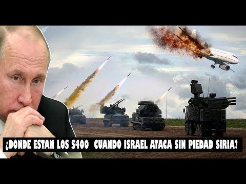 ISRAEL SE BURLA DE RUSIA; ¿POR QUE RUSIA LE TIENE TANTA PACIENCIA A LOS ATAQUES ISRAELÍES EN SIRIA ?