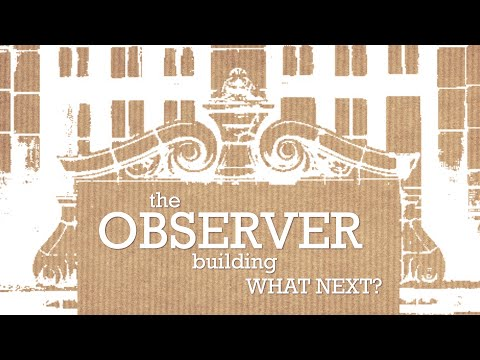 The Observer Building - What Next?