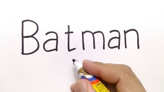 VERY EASY !, How to turn word BATMAN into CARTOON for kids / learn how to draw