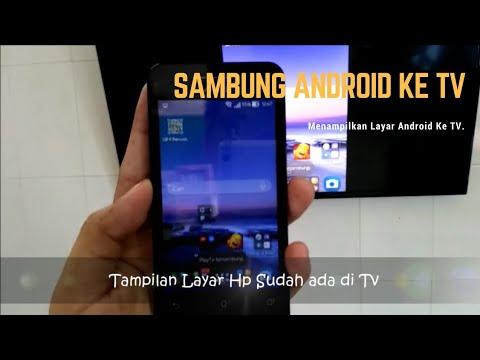 Cara Menghubungkan Android Ke TV (Screen Mirroring)