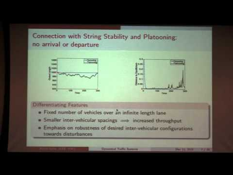 """UTRC CDS Lecture: Ketan Savla, """"Dynamical Analysis and Control Synthesis for Traffic Systems"""""""
