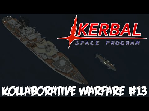 KSP Kollaborative Warfare #13 : Terror from the deep