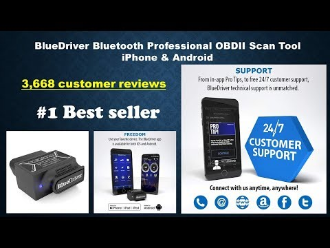 BlueDriver Bluetooth Professional OBDII Scan Tool review 2019