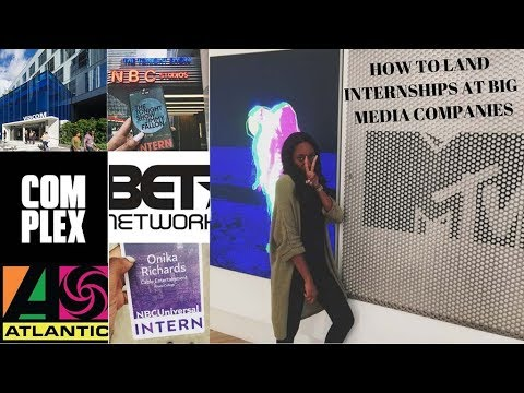 HOW TO LAND INTERNSHIPS AT BIG MEDIA COMPANIES | MTV, NBC, THE TONIGHT  SHOW, etc