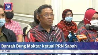 Download UMNO Sabah bantah Bung Moktar ketuai PRN Sabah