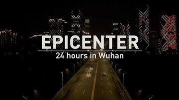 Big Story: 24 Hours in Wuhan: Epicenter (Episode 1)