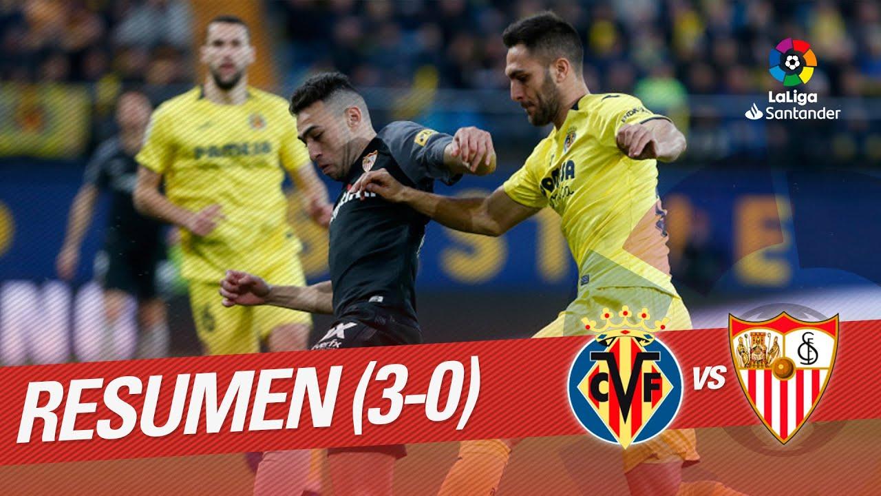 Resumen De Villarreal Cf Vs Sevilla Fc 3 0 Youtube