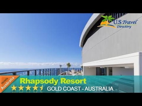 Rhapsody Resort - Gold Coast Hotels, Australia