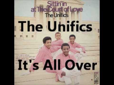 The Unifics - It's all over