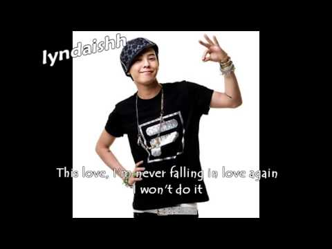 G-Dragon- This Love [ENG SUBS]