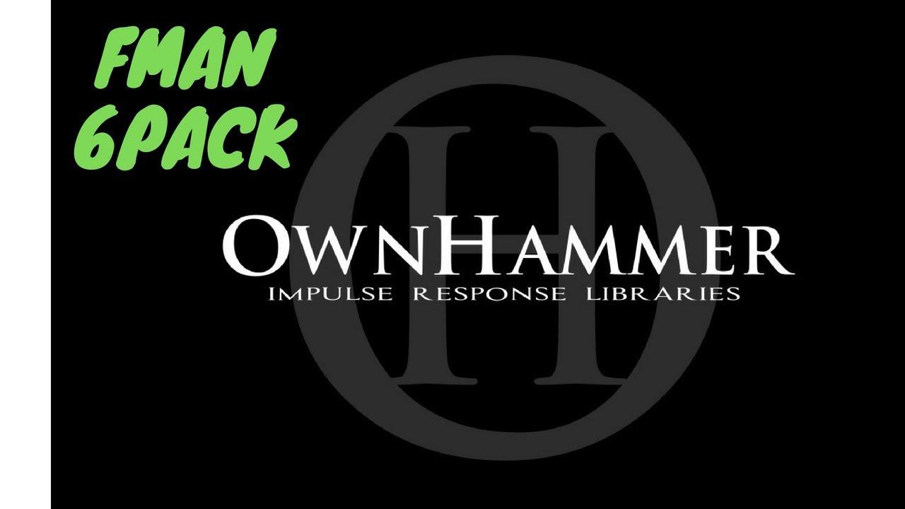 Ownhammer FMAN IR | The Gear Page