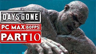 DAYS GONE Gameplay Walkthrough Part 10 [1080p HD PS4 PRO] - No Commentary