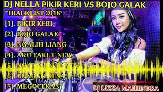 Download Lagu DJ PIKIR KERI VS BOJO GALAK REMIX BREAKBEAT TERBARU 2018 (( FULL KENCENG HABIS )) DJ LIZZA MAHENDRA mp3