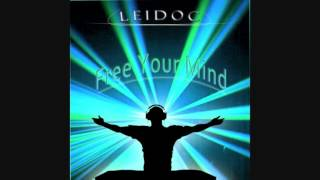 Leidoc Free Your Mind Original Mix Free Download