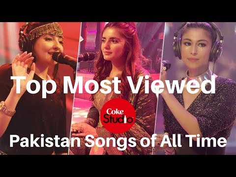 Top 10 Most Viewed Coke Studio Pakistan Songs of All Time 2017 ...