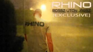 Rhino - Rossz úton jársz