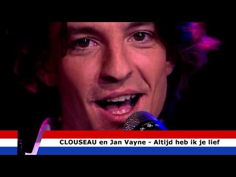 Altijd Heb Ik Je Lief - Clouseau en Jan Vayne. mp3