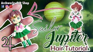 SAILOR JUPITER | HAIR TUTORIAL | AIR DRY CLAY