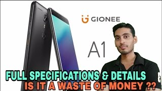 gionee a1 specifications price features   waste of money   my opinion