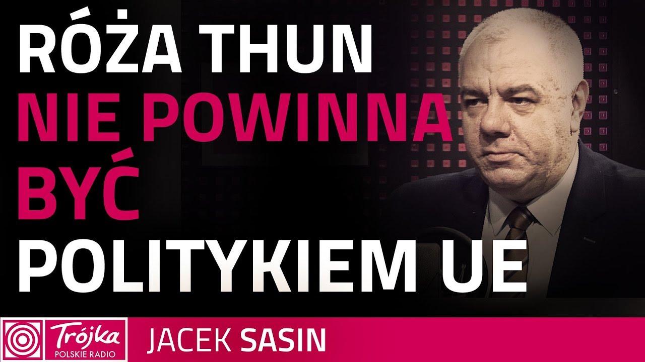 Sasin: słuszna krytyka spotkała Różę Thun
