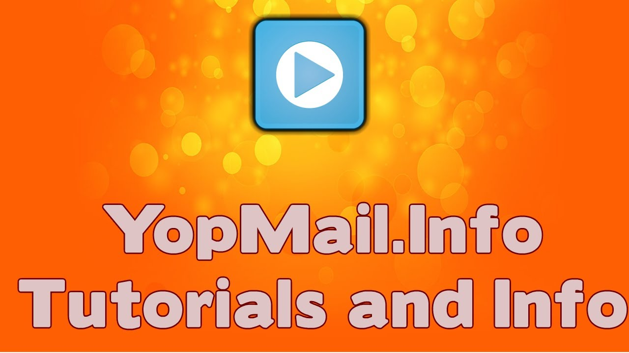 How to Create a YOPMail Account and Sign In