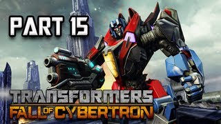 Transformers Fall of Cybertron Walkthrough - Part 15 [Chapter 6] Death From Above Let's Play PC