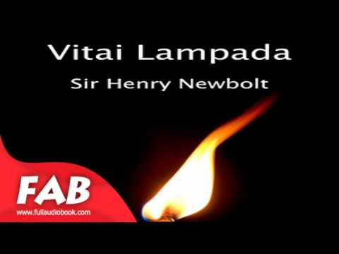 Vitai Lampada Full Audiobook by Sir Henry NEWBOLT by Poetry, Multi-version Fiction