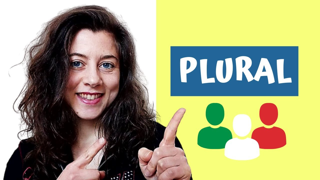 Plural In Italian An Easy Way To Change Words To Plural