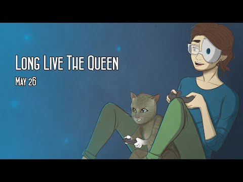 Cry Streams: Long Live The Queen (May 26, 2014)