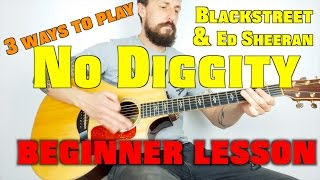 No Diggity, 3 easy ways on guitar