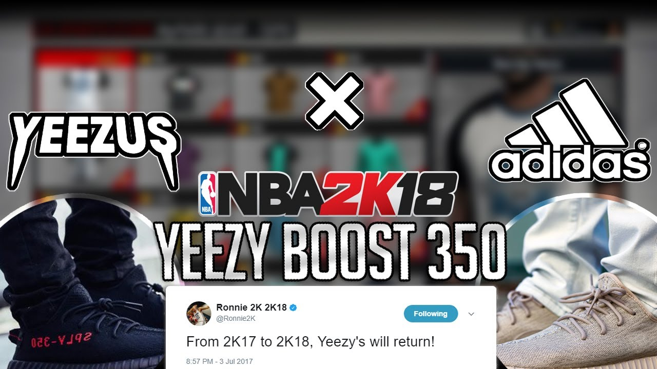 NBA 2K18 YEEZY'S WILL BE IN 2K18!| RONNIE2K AND LD2K CONFIRMS ON TWITTER  ABOUT YEEZY'S RETURNING!