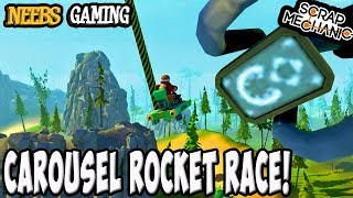 Scrap Mechanic - Carousel Rocket Race!