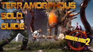 Borderlands 2 Strategy Guide - Defeating Terramorphous the Invincible Solo