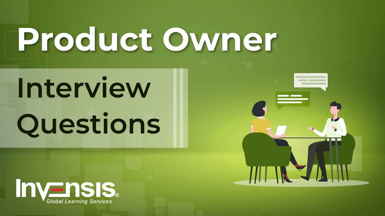 Product Owner/ Manager Interview Questions   Product Owner Interview  Preparation   Invensis Learning