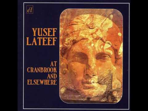 Yusef Lateef ‎– At Cranbrook And Elsewhere (Album)