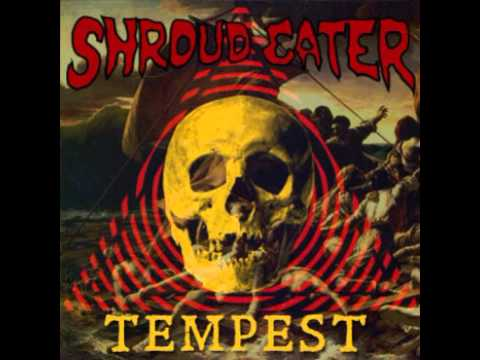 Shroud Eater - Tempest (+lyrics)