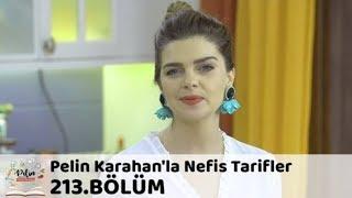 Pelin Karahan'la Nefis Tarifler 213. Bölüm | 10 Ekim 2018