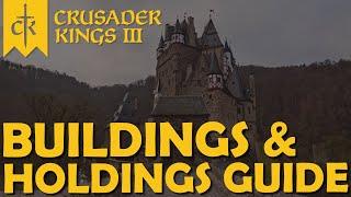 Crusader Kings 3 - Guide - Buildings & Holdings